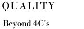QUALITY Beyond 4C's